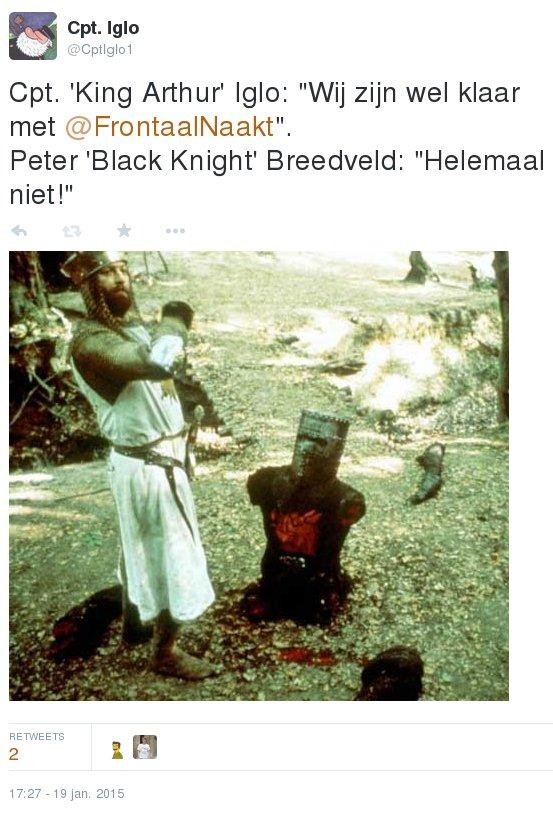 """Cpt. 'King Arthur' Iglo: """"Wij zijn wel klaar met @FrontaalNaakt"""". Peter 'Black Knight' Breedveld: """"Helemaal niet!"""""""