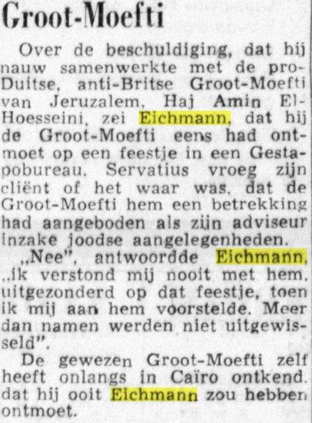 Eichmann gaf in ieder geval toe dat hij de moefti een keer gesproken had