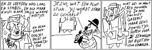 Geert de psychopatische clown vindt het sprookje van bejaarde Truus een flutstuk. En hij heeft gelijk.