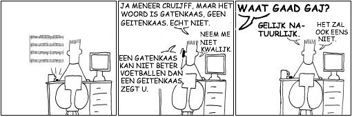 Johan Cruijff heeft gelijk. Het zal ook eens niet.