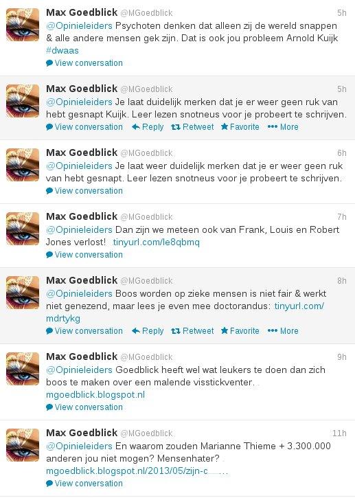 Stalker Max Goedblick is er maar druk mee